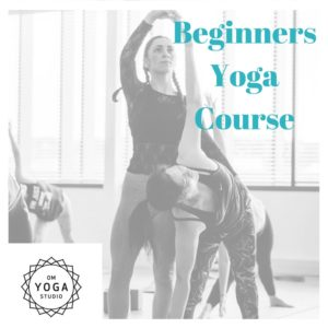 Beginners Yoga Course @ Om Yoga Studio | Auckland | Auckland | New Zealand