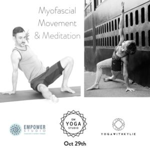 Myofascial Movement & Meditation with Kylie Harris and Andy Munro @ Om Yoga Studio | Auckland | Auckland | New Zealand