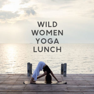 Wild Women Yoga Lunch @ The Sapphire Room - Ponsonby Central | Auckland | Auckland | New Zealand